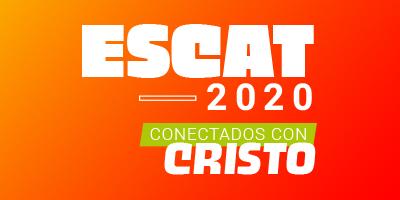 ESCAT 2020: UN MISMO CORAZÓN Y UN MISMO ESPÍRITU (Hch 4,32)